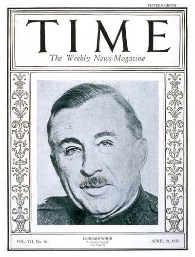 Leonard Wood made the cover of TIME in 1926